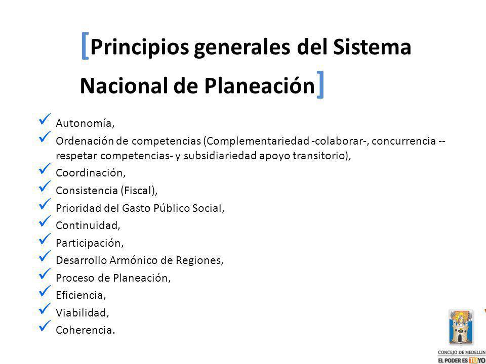 [Principios generales del Sistema Nacional de Planeación]